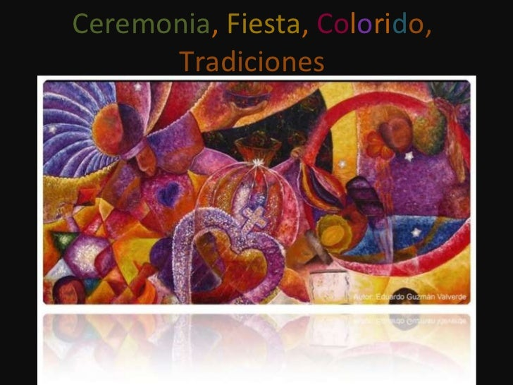 Ceremonia ,  Fiesta ,  Co l o ri d o, Tradiciones