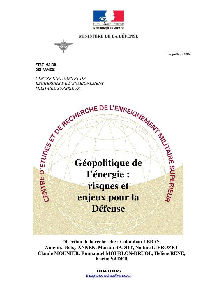 1er juillet 2006   ETAT-MAJOR DES ARMEES  CENTRE D'ETUDES ET DE RECHERCHE DE L'ENSEIGNEMENT MILITAIRE SUPERIEUR           ...