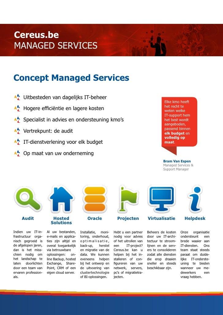 Cereus.beMANAGED SERVICESConcept Managed Services      Uitbesteden van dagelijks IT-beheer                                ...