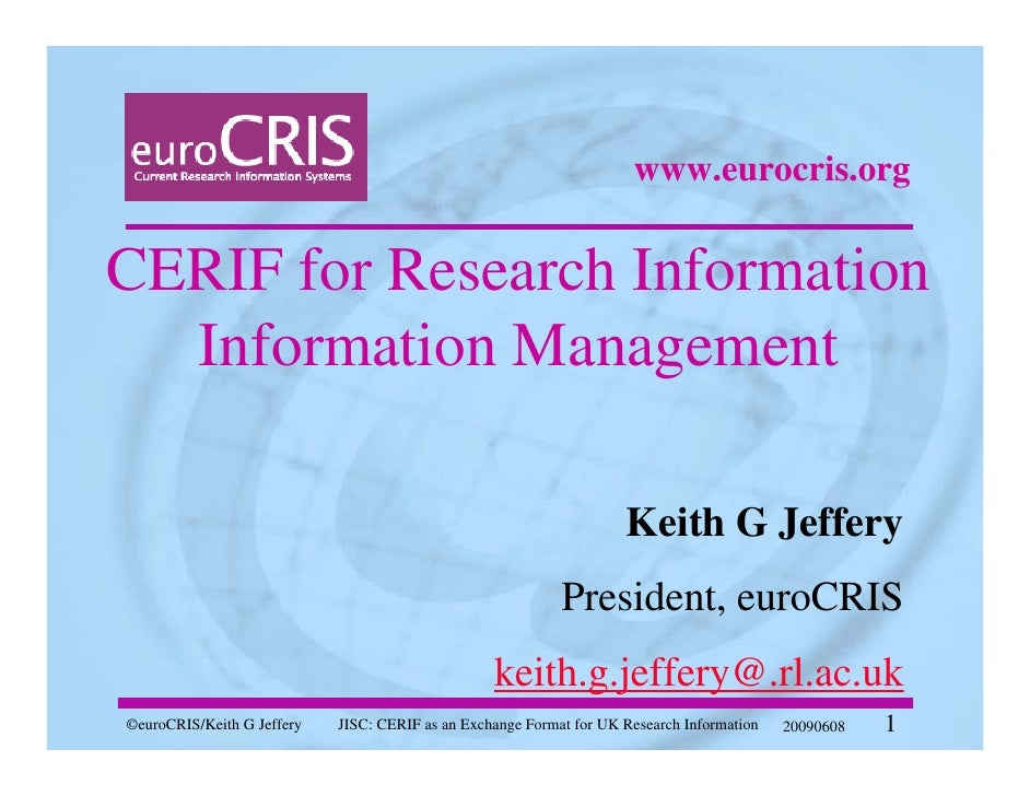www.eurocris.org   CERIF for Research Information   Information Management                                                ...
