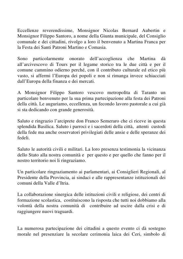 Eccellenze reverendissime, Monsignor Nicolas Bernard Aubertin eMonsignor Filippo Santoro, a nome della Giunta municipale, ...