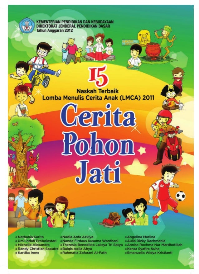 15 Naskah Terbaik Lomba Menulis Cerita Anak (LMCA) Tahun 2011