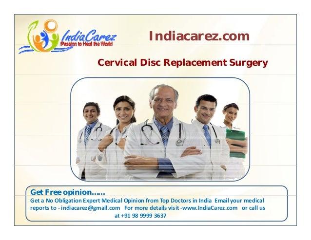 Indiacarez.com Cervical Disc Replacement Surgery Get Free opinion……p GetaNoObligationExpertMedicalOpinionfromTopD...
