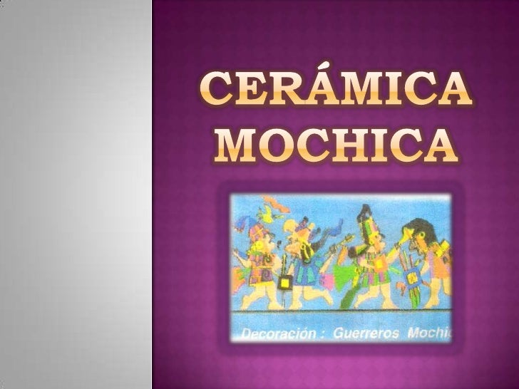 Cer mica mochica - Ceramicas sanchez ...