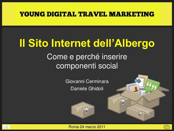 Il Sito Internet dell'Albergo     Come e perché inserire       componenti social          Giovanni Cerminara            Da...