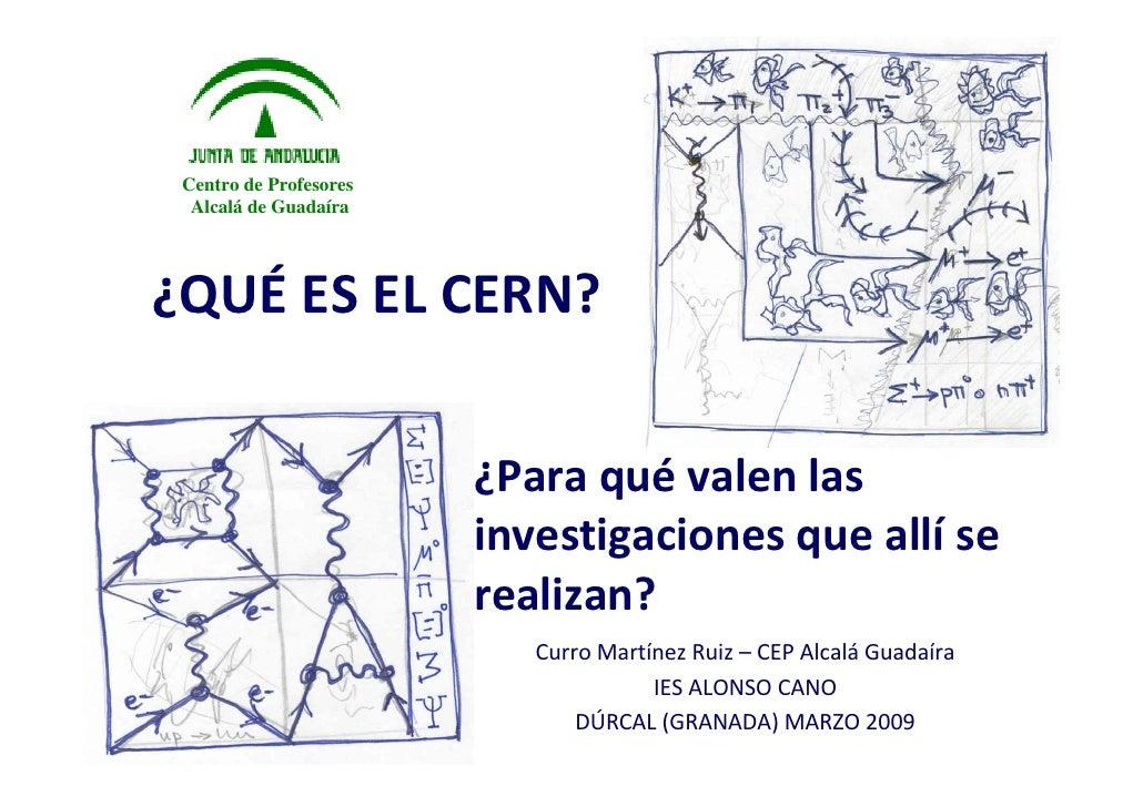 Centro de Profesores   Alcalá de Guadaíra     ¿QUÉ ESELCERN?                           ¿Paraqué valenlas            ...
