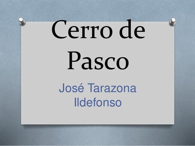 Cerro de Pasco José Tarazona Ildefonso