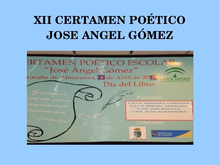 XII CERTAMEN POÉTICO JOSE ANGEL GÓMEZ