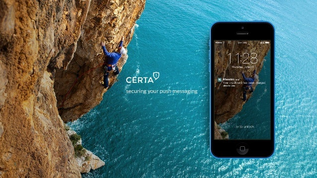 CERTA Push Messaging - Product Launch
