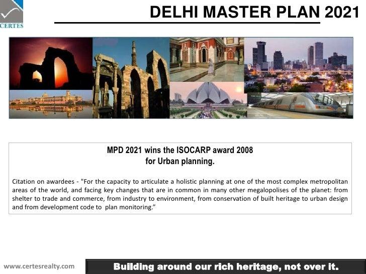 DELHI MASTER PLAN 2021<br />MPD 2021 wins the ISOCARP award 2008 <br />for Urban planning. <br />Citation on awardees - &q...