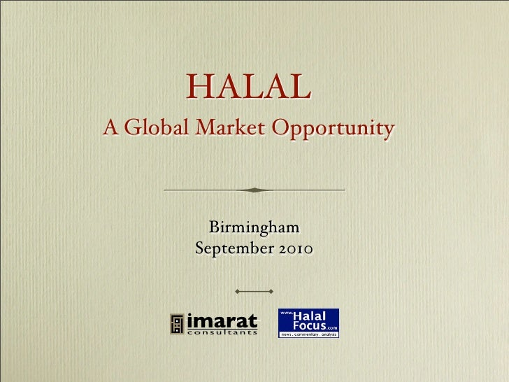Halal - A Global Market Opportunity