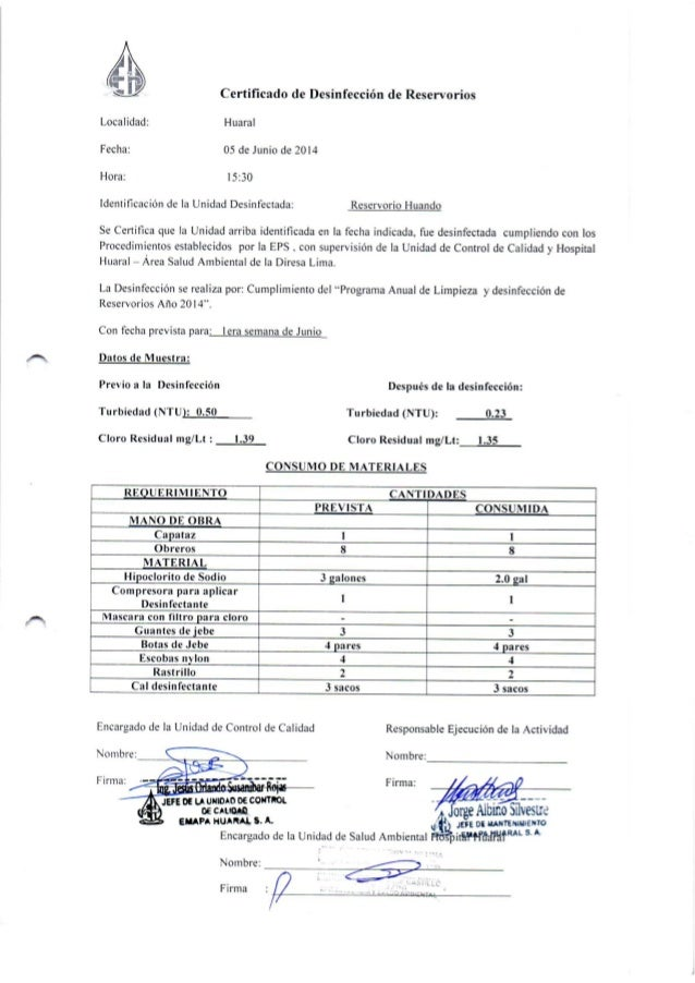 Certificado de Desinfección de Reservorios  Localidad:  Huaral  Fecha:  O5 de Junio de 20l4  Hora:   5:30  Identificación de...