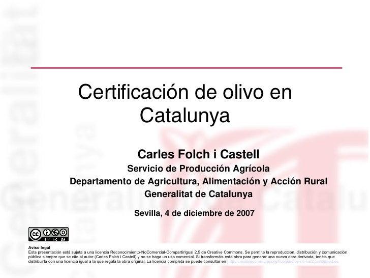 Certificación de olivos en Catalunya