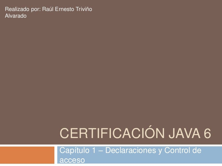 Certificación java 6 cap 1
