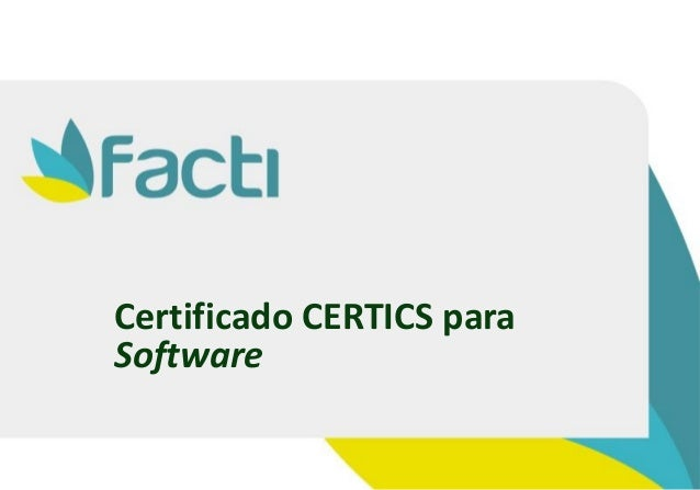 Certificado CERTICS para Software