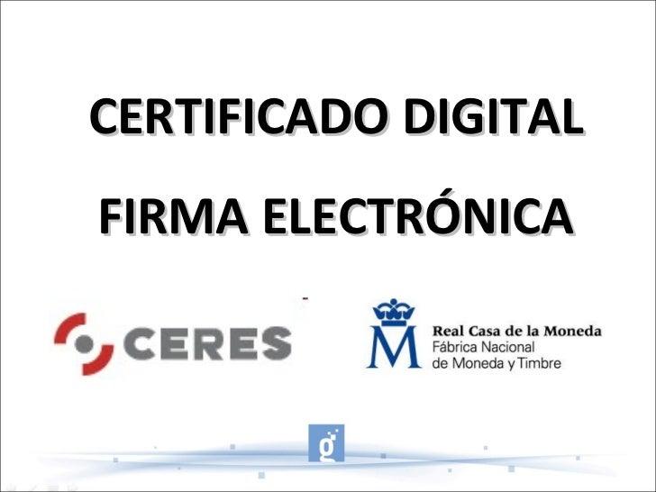 CERTIFICADO DIGITAL FIRMA ELECTRÓNICA