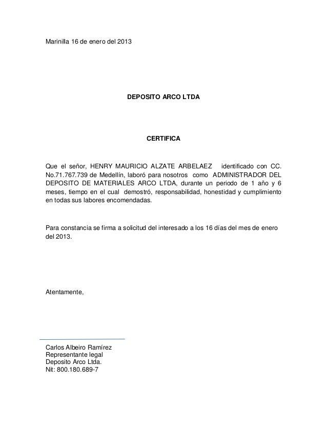 Marinilla 16 de enero del 2013                            DEPOSITO ARCO LTDA                                   CERTIFICAQu...