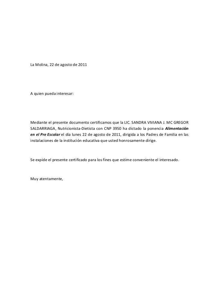La Molina, 22 de agosto de 2011A quien pueda interesar:Mediante el presente documento certificamos que la LIC. SANDRA VIVI...