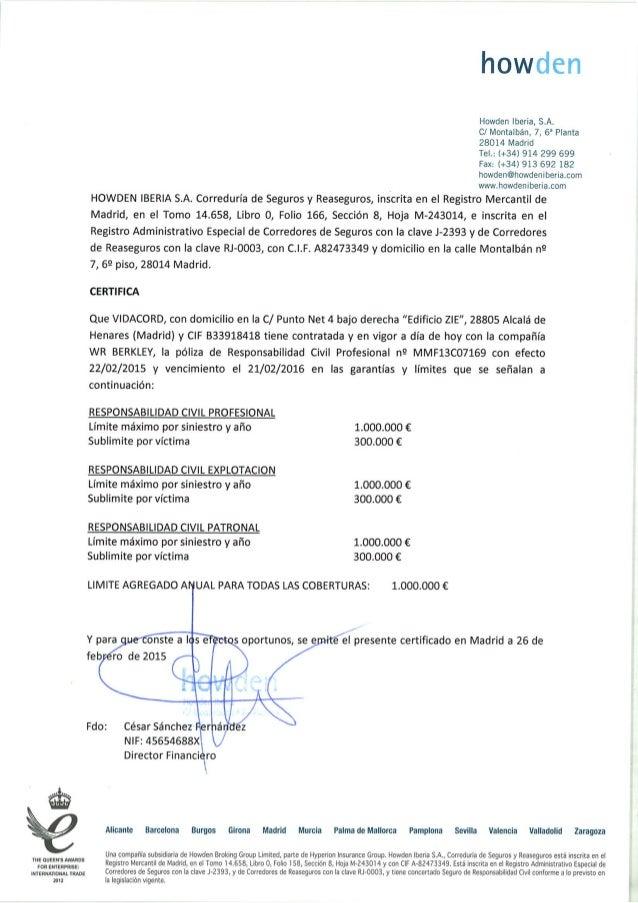 Certificado seguro poliza de responsabilidad civil for Seguro responsabilidad civil autonomos obligatorio