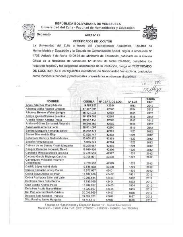 REPÚBLICA BOLIVARIANA DE VENEZUELA Universidad del Zulia - Facultad de Humanidades y Educación     Decanato AcTA No 21    ...