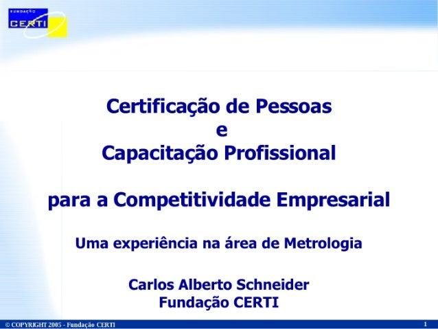 CertificaçãO De Pessoas E CapacitaçãO Profissional