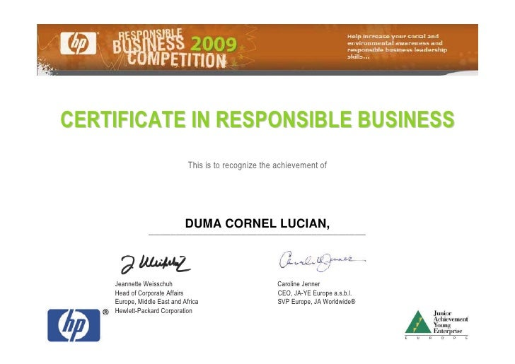 CERTIFICATE IN RESPONSIBLE BUSINESS                               This is to recognize the achievement of                 ...