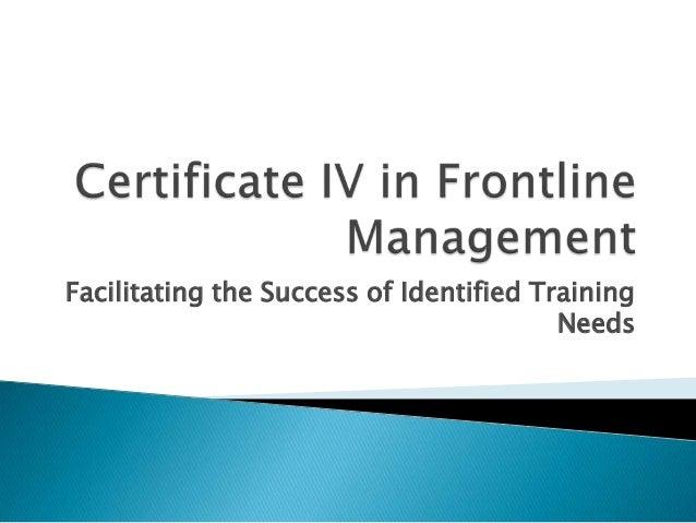 Facilitating the Success of Identified TrainingNeeds