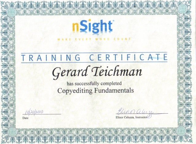 MAKE EVERY WORD COUNT  TRAINING ClERT| F|CA~»TE  gerarcf Teic/ iman has successfully completed  ' Copyediting Fundamentals...