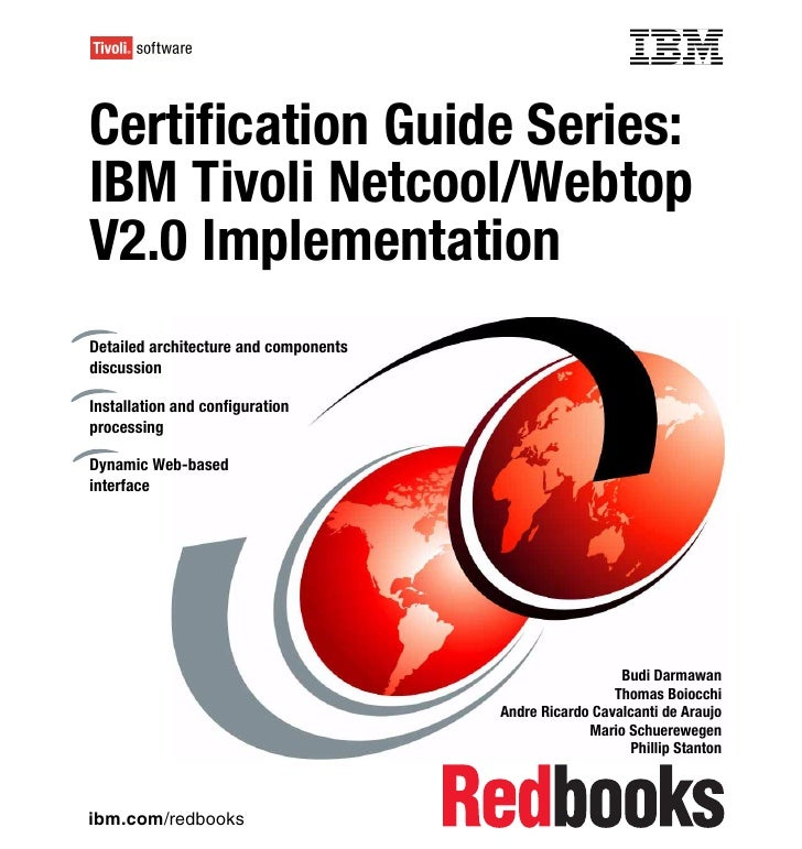 Certification guide series ibm tivoli netcool webtop v2.0 implementationsg247754