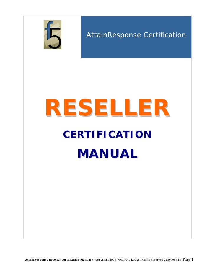 AttainResponse Certification                                                RESELLER                          CERTIFICATIO...