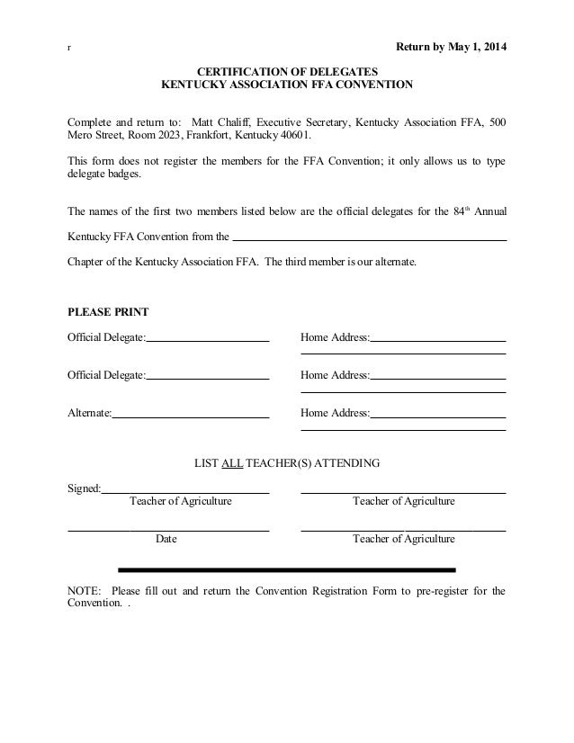 r Return by May 1, 2014 CERTIFICATION OF DELEGATES KENTUCKY ASSOCIATION FFA CONVENTION Complete and return to: Matt Chalif...