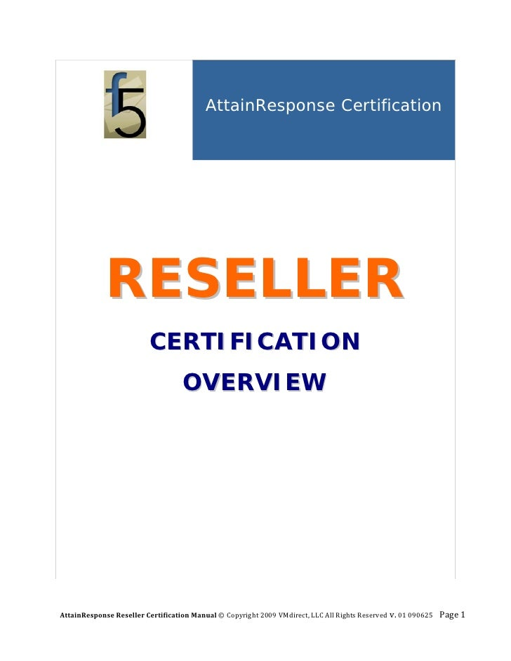 AttainResponse Certification                                                RESELLER                           CERTIFICATI...