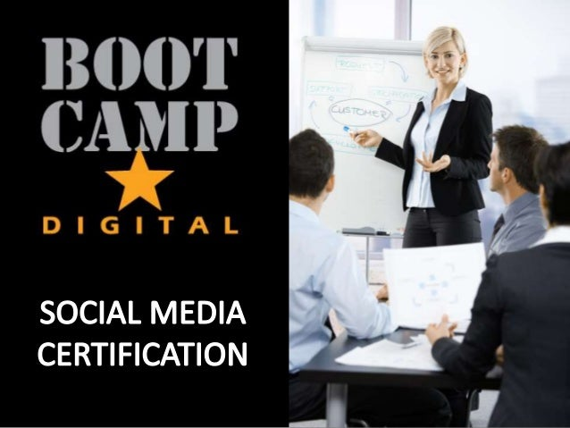 The Social Media Certification from Boot Camp Digital