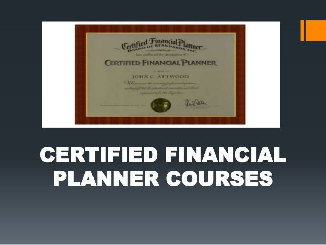financial planning coursework If you have a head for numbers and a flair for making strategic decisions, take a look at the range of financial planning courses and kickstart your career.