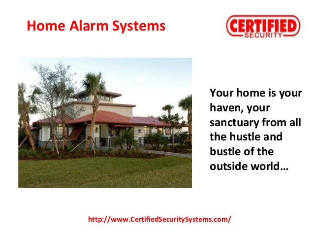 Your home is your haven, your sanctuary from all the hustle and bustle of the outside world… http://www.CertifiedSecurityS...