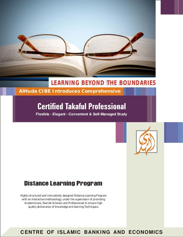 CENTRE OF ISLAMIC BANKING AND ECONOMICS Highly structured and innovatively designed Distance Learning Program with an inte...