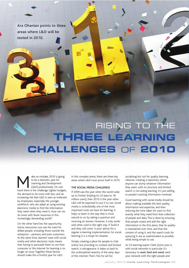 Ara Ohanian points to three areas where L&D will be tested in 2010.                                                       ...