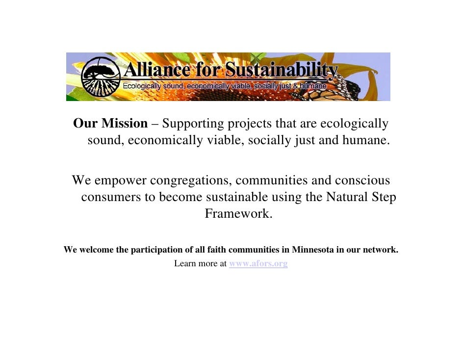 Our Mission – Supporting projects that are ecologically    sound, economically viable, socially just and humane.    We emp...