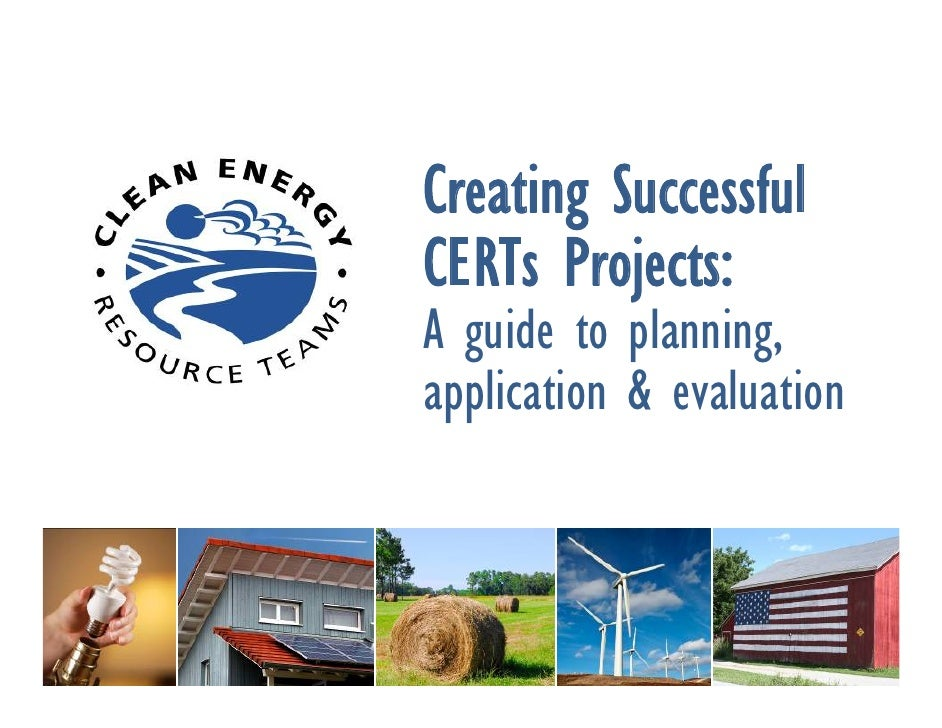 Creating Successful CERTs Projects: A guide to planning, application & evaluation