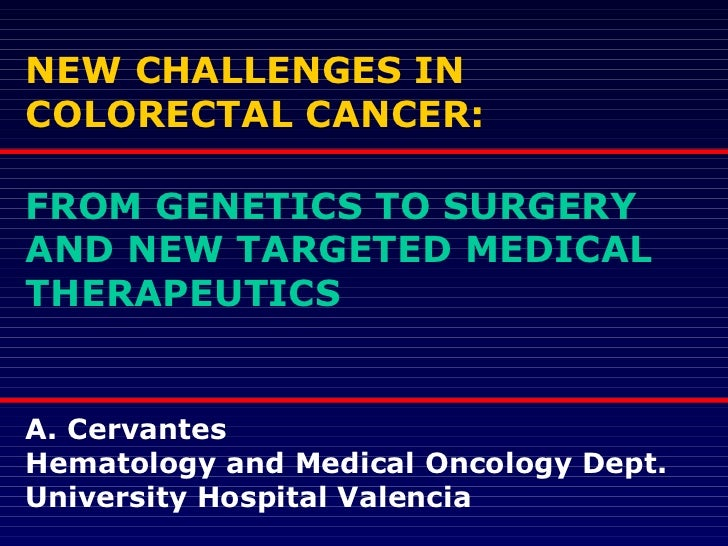 Medical Students 2011 - A. Cervantes - GASTROINTESTINAL CANCER - Epidemiology – Clinical Presentation – Diagnosis – Staging