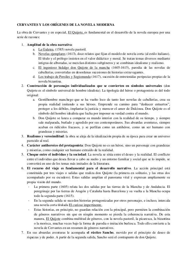 CERVANTES Y LOS ORÍGENES DE LA NOVELA MODERNA La obra de Cervantes y en especial, El Quijote, es fundamental en el desarro...