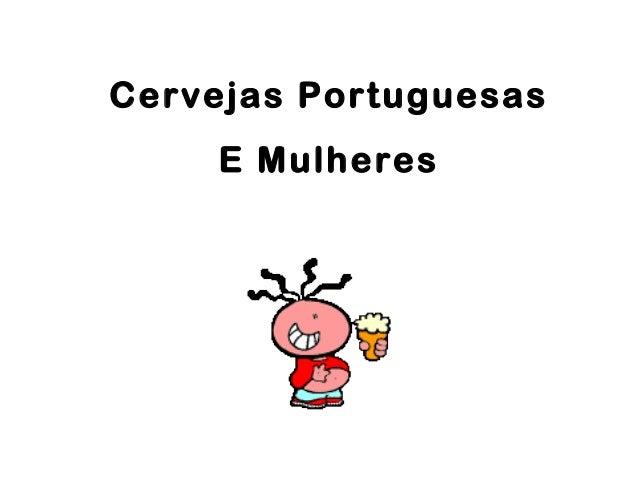 Cervejas Portuguesas E Mulheres