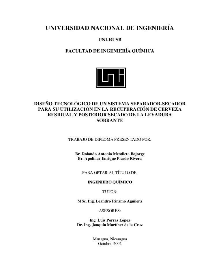 UNIVERSIDAD NACIONAL DE INGENIERÍA                         UNI-RUSB          FACULTAD DE INGENIERÍA QUÍMICADISEÑO TECNOLÓG...