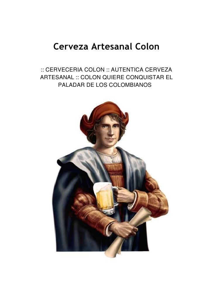 Cerveza Artesanal Colon <br />:: CERVECERIA COLON :: AUTENTICA CERVEZA ARTESANAL :: COLON QUIERE CONQUISTAR EL PALADAR DE ...