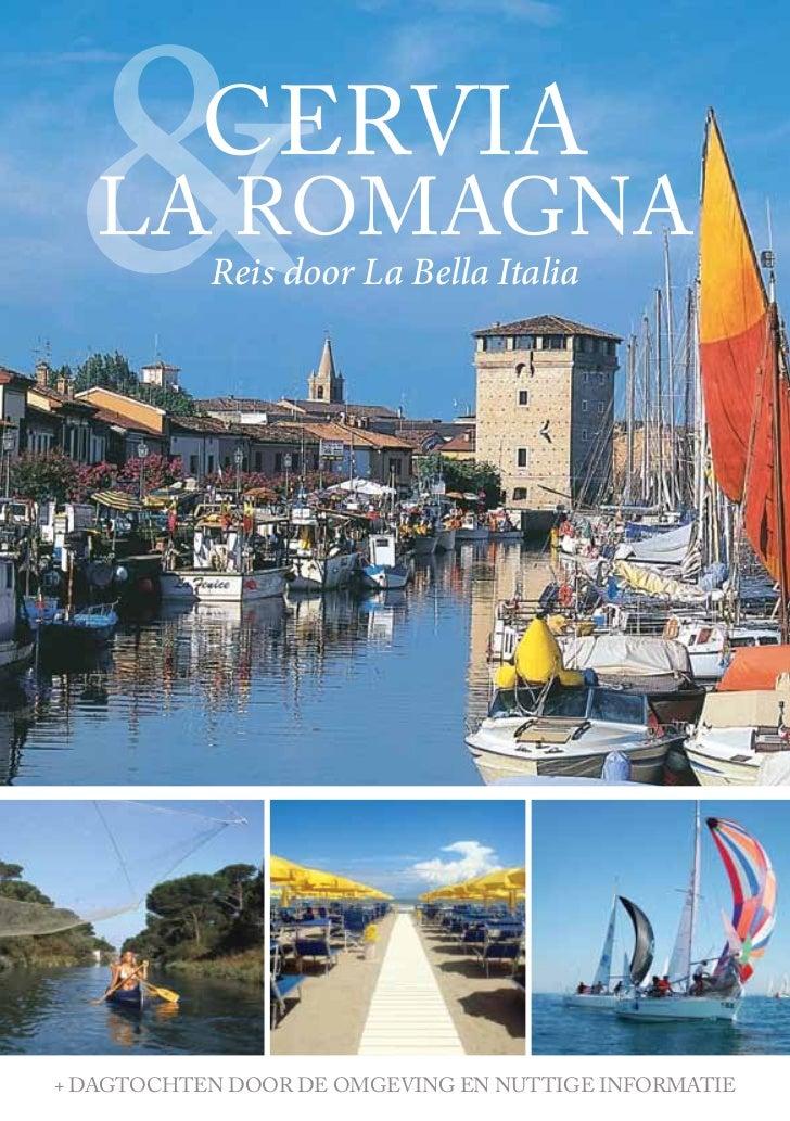 &         Cervia   la romagna           Reis door La Bella Italia+ dagtoChten door de omgeving en nuttige informatie      ...