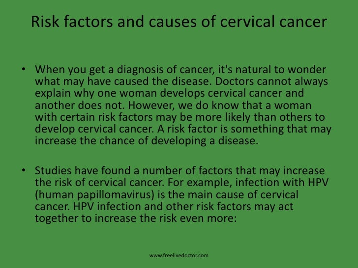Cervical Cancer Causes Causes of Cervical Cancer