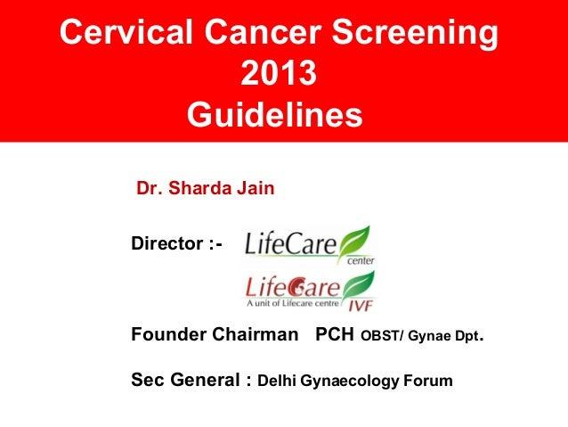 Cervical cancer screening guidelines 2013 on 7th sept