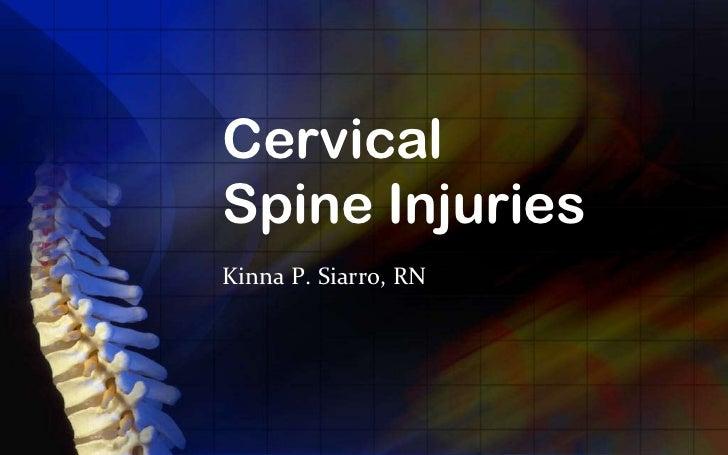 CervicalSpine InjuriesKinna P. Siarro, RN