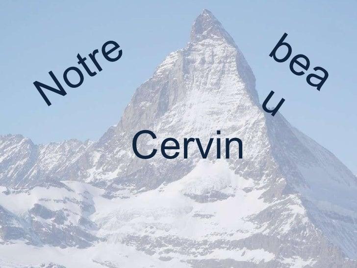 Notre beau Cervin