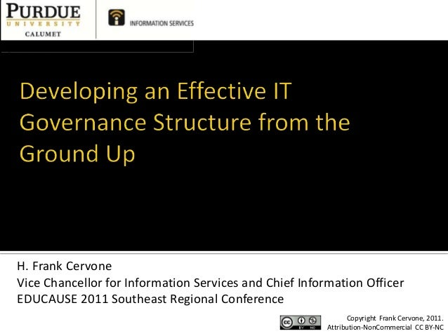 H. Frank CervoneVice Chancellor for Information Services and Chief Information OfficerEDUCAUSE 2011 Southeast Regional Con...